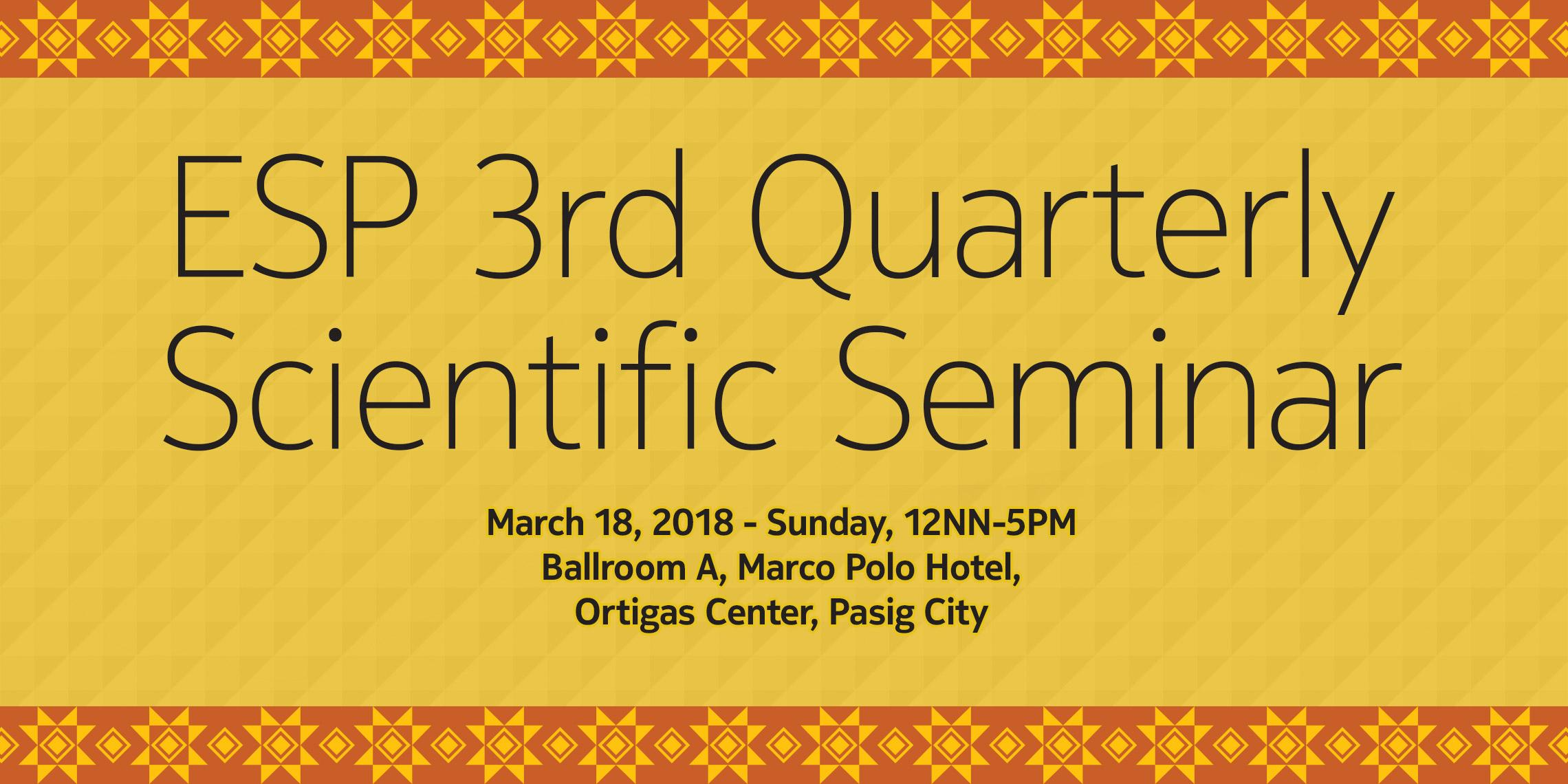 ESP 3rd Quarterly Scientific Seminar 2018